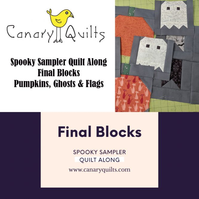 WOW! Spooky Sampler Quilt Last Week with Pumpkins, Ghost and Flags OH MY